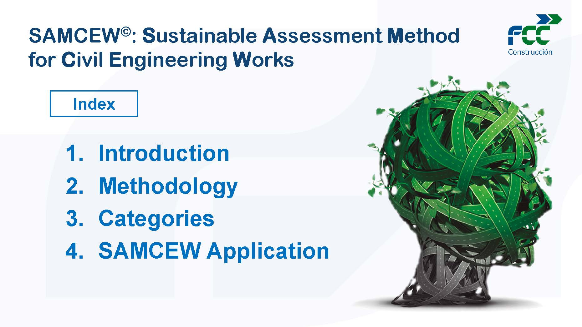 Sustainability assessment methodology in civil works (Opens PDF file in new tab)